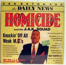 Bild von Homicide and the J.A.K. Squad - Knockin' Off All Weak M.C.'s