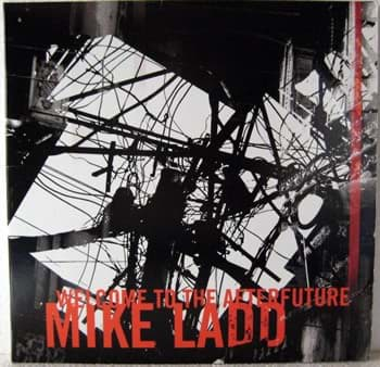 Bild von Mike Ladd - Welcome To The Afterfuture