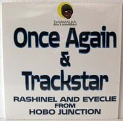 Bild von Rashinel & Eyecue From Hobo Junction - Once Again / Trackstar