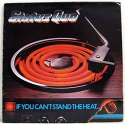 Bild von Status Quo - If You Can't Stand The Heat
