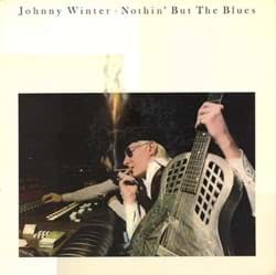 Bild von Johnny Winter ‎– Nothin' But The Blues