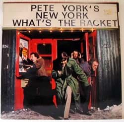 Bild von Pete York's New York - What's The Racket