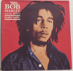 Bild von Bob Marley & The Wailers - Rebel Music