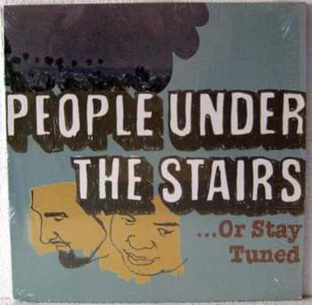Bild von People Under The Stairs - ...Or Stay Tuned
