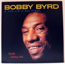 Bild von Bobby Byrd & The JB's All Stars - Finally Getting Paid