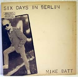 Bild von Mike Batt - Six Days In Berlin