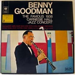 Bild von Benny Goodman - The Famous 1938 Carnegie Hall Jazz Concert