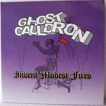 Bild von Ghost Cauldron - Invent Modest Fires