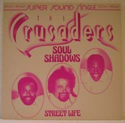 Bild von The Crusaders - Soul Shadows/Street Life 12""