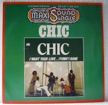 Bild von Chic - I Want Your Love ... (Funny Bone) 12""