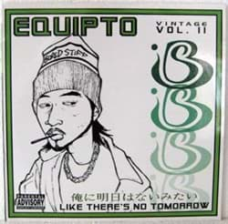 Bild von Equipto - Like Theres No Tomorrow
