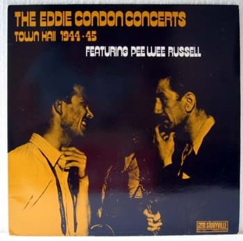Bild von The Eddie Condon Concerts - Town Hall 1944-45 Featuring Pee Wee Russell