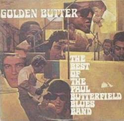Bild von Golden Butter / The Best Of The Paul Butterfield Blues Band