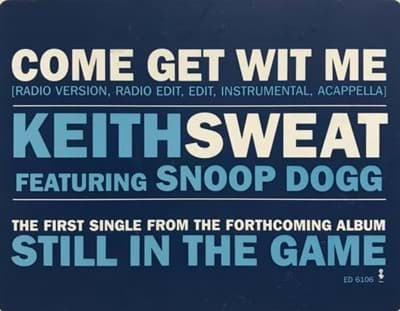 Bild von Keith Sweat ft. Snoop Dogg - Come Get With Me