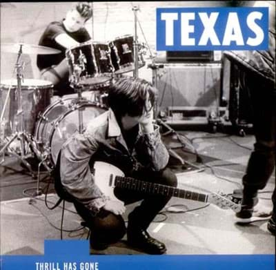 Bild von Texas ‎– Thrill Has Gone