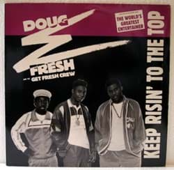 Bild von Doug E Fresh And The Get Fresh Crew - Keep Risin To The Top
