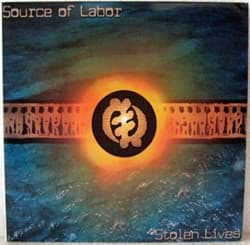 Bild von Source Of Labor - Stolen Lives